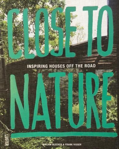 Livre Close to Nature par Mirjam Bleeker & Frank Visser
