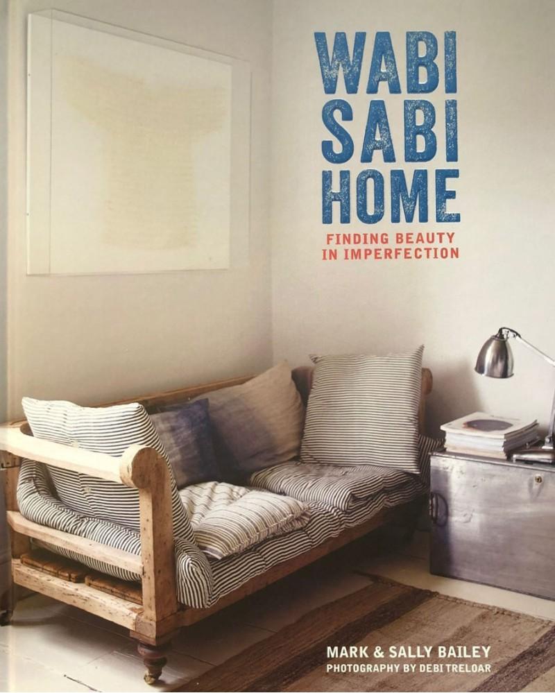 Wabi Sabi Home par Mark & Sally Bailey